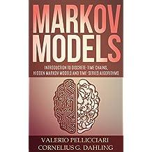 Markov Models: Introduction to Markov Chains, Hidden Markov Models and Bayesian networks (Advanced Data Analytics Book 3) (English Edition)