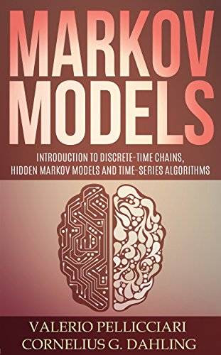 Markov Models: Introduction to Markov Chains, Hidden Markov Models and Bayesian networks (Advanced Data Analytics Book 3) (English Edition) por Valerio Pellicciari