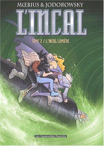 L'Incal, Tome 2 : L'Incal lumière