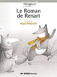 Le Roman de Renart - Collection Classique en Tête - Roman jeunesse - 8-12 ans - CE2 CM1 CM2 - Primaire - Élémentaire -