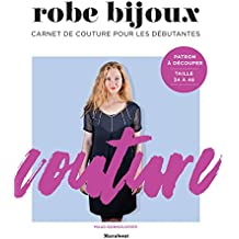 Robe bijoux: Carnets de couture pour les débutantes
