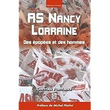 As Nancy Lorraine - des Epopees et des Hommes