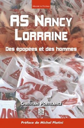 AS Nancy Lorraine : Des épopées et des hommes