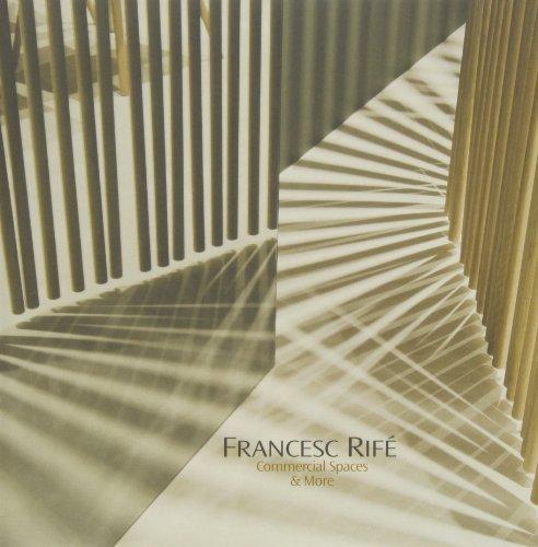 Francesc Rifé. Commercial Spaces & More