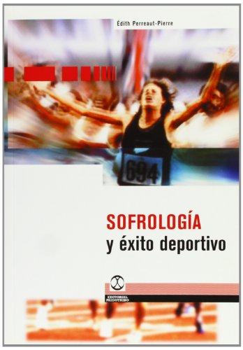 SOFROLOGÍA Y ÉXITO DEPORTIVO (Relajación) por Édith Perreaut-Pierre
