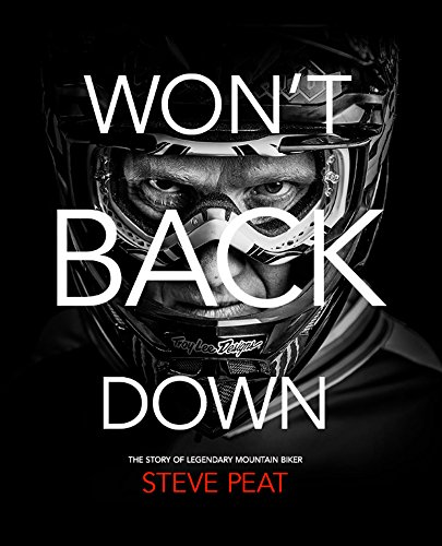 steve-peat-wont-back-down-mtb-dvd-and-blu-ray-2-disc-combo