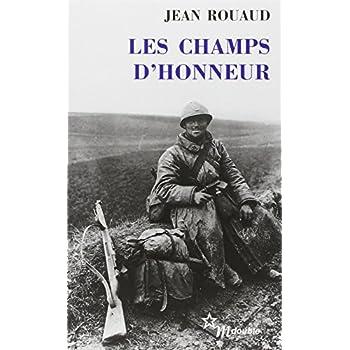 Les champs d'honneur - Prix Goncourt 1990
