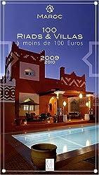 MAROC 100 RIADS ET VILLAS A MOINS DE 100 EUROS