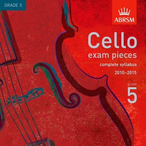 cello-exam-pieces-2010-2015-cd-abrsm-grade-5-the-complete-2010-2015-syllabus-abrsm-exam-pieces-by-ab
