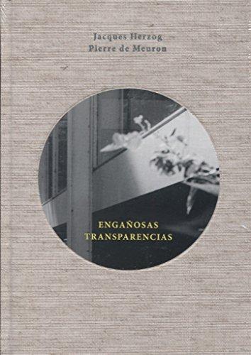 Engañosas transparencias: Observaciones y reflexiones suscitadas por una visita a la casa Farnsworth por Jacques Herzog