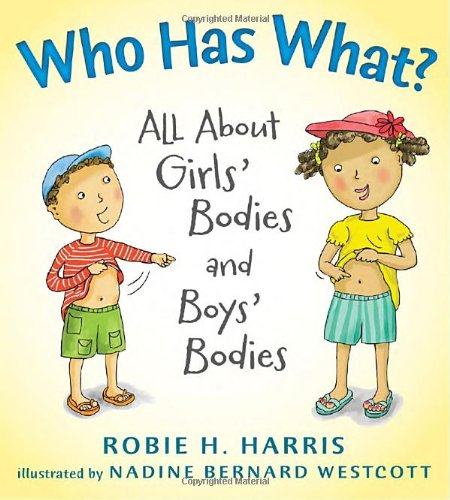 Who Has What?: All about Girls' Bodies and Boys' Bodies (Let's Talk About You and Me)