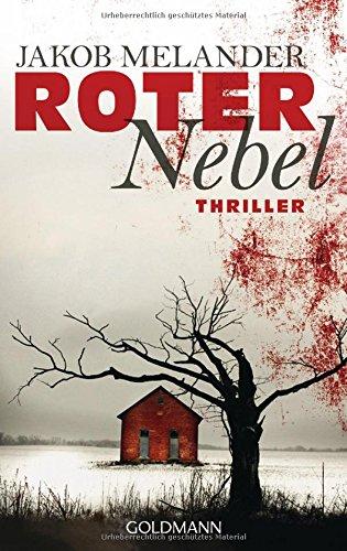 Buchseite und Rezensionen zu 'Roter Nebel: Thriller' von Jakob Melander