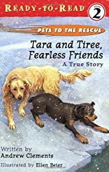 Tara and Tiree, Fearless Friends: A True Story (Pets to the Rescue)