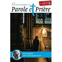 Parole et Prière nº 88 octobre 2017