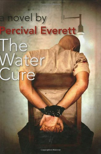 Water Cure, the by Percival Everett (2007-09-04)