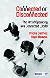 #9: Connected or Disconnected: The Art of Operating in a Connected World