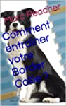 Comment entra�ner votre Border Collie ?