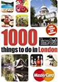 Time Out 1000 things to do in London 3rd edition: Revised & updated (Time Out Guides)