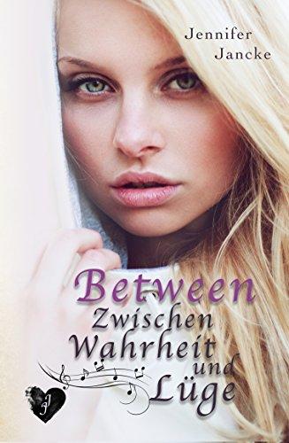 Between: Zwischen Wahrheit und Lüge von [Jancke, Jennifer]