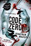 Code Zero (Joe Ledger Novels (Paperback))