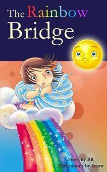 Descargar PDF The Rainbow Bridge (Picture eBook) - WWC 2018