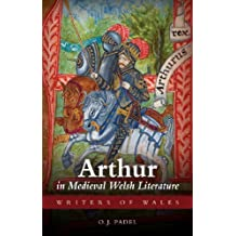 Arthur in Medieval Welsh Literature (University of Wales Press - Writers of Wales) by