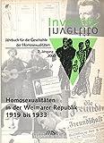 Invertito. Jahrbuch f?r die Geschichte der Homosexualit?ten, 2. Jahrgang 2000: Homosexualit?ten in der Weimarer Republik 1919 bis 1933.