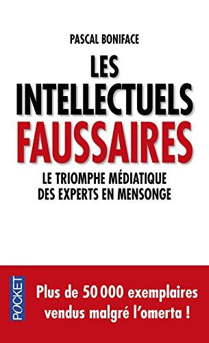 Les intellectuels faussaires par Pascal Boniface