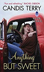 Anything But Sweet (Sweet, Texas) by Candis Terry (2013-06-25)