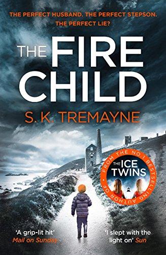 The Fire Child por S. K. Tremayne