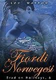 Fiordi Norvegesi: Romanzi Erotici M/M (Brad in Vacanza Vol. 6)