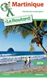Guide du Routard Martinique 2016