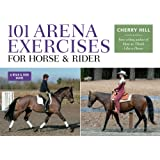 101 Arena Exercises for Horse & Rider: A Ringside Guide for Horse and Rider (Read & Ride) (English Edition)