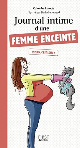 Journal intime d'une femme enceinte par Maryline KUEHN