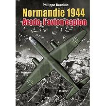 Normandie 1944, L'arado, L'avion Espion: Arado L'Avion Espion