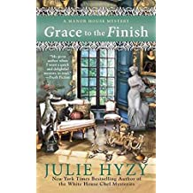 Grace to the Finish (A Manor House Mystery, Band 8)