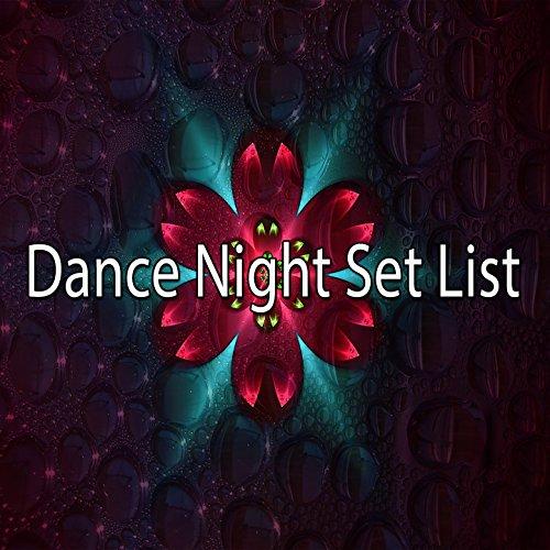Dance Night Set List