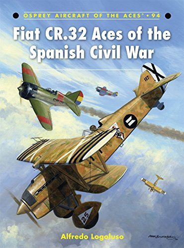 Fiat CR.32 Aces of the Spanish Civil War (Aircraft of the Aces)