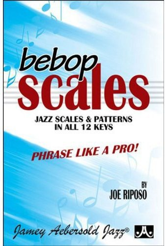 bebop-scales-jazz-scales-amp-patterns-in-all-12-keys