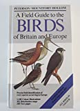 A Field Guide to the Birds of Britain and Europe (Collins Field Guide)