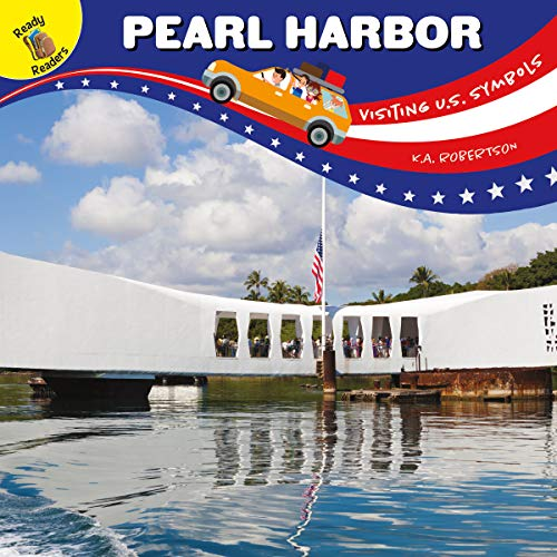 Visiting U.S. Symbols Pearl Harbor, Grades PK - 1 (English Edition)