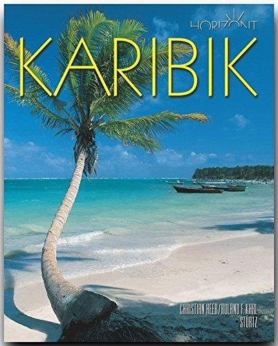 Horizont KARIBIK - 160 Seiten Bildband mit über 250 Bildern - STÜRTZ Verlag