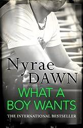 What a Boy Wants (Eternal Romance) by Nyrae Dawn (2013-09-26)