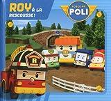 Telecharger Livres Robocar Poli Roy a la rescousse 01 (PDF,EPUB,MOBI) gratuits en Francaise