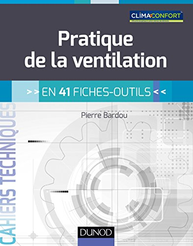 Pratique de la ventilation - en 41 fiches-outils