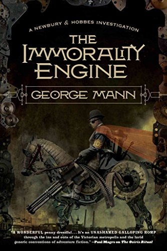 [The Immorality Engine] (By (author) George Mann) [published: July, 2012]