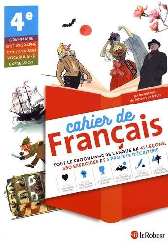 Cahier de français 4e par Collectif