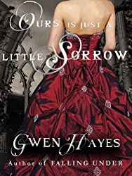 Ours is Just a Little Sorrow (English Edition)