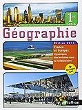 Géographie 1e L-ES-S : Livre de l'élève