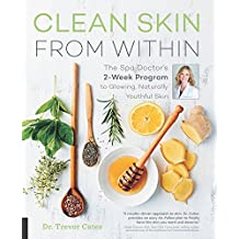 Clean Skin from Within (English Edition)